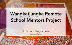 Wangkatjungka Remote School Mentors Project